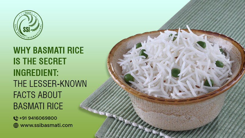 Why basmati rice is the secret ingredient the lesser known facts about basmati